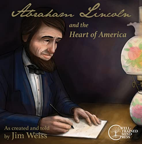 9781942968528: Abraham Lincoln and the Heart of America