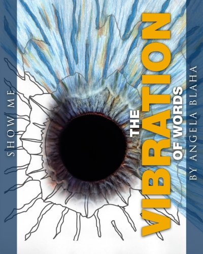 9781942969433: The Vibration of Words: Show Me