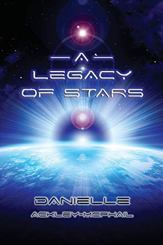 9781942990550: A Legacy of Stars