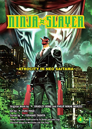 9781942993254: Ninja Slayer, Part 4: Atrocity in Neo Saitama