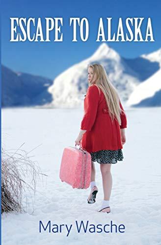 9781942996002: Escape to Alaska