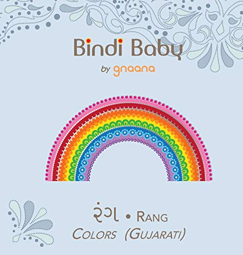 Bindi Baby Colors (Gujarati): A Colorful Book for Gujarati Kids (Gujarati Edition): Aruna K. Hatti