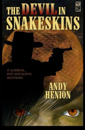 The Devil in Snakeskins: Andy Henion