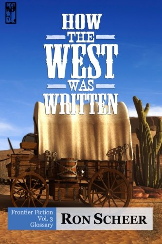 9781943035069: How the West Was Written: Glossary (Volume 3)