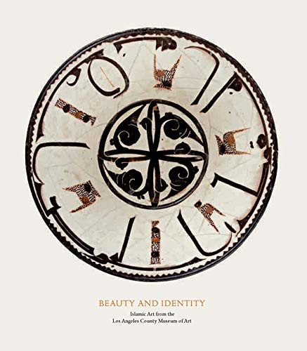 9781943042036: Beauty and Identity: Islamic Art from the Los Angeles County Museum of Art