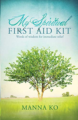 9781943060023: My Spiritual First Aid Kit: Words of Wisdom for Immediate Relief