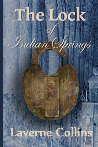 The Lock of Indian Springs: Laverne Collins