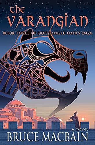 9781943075249: The Varangian: Book Three of Odd Tangle-Hair's Saga