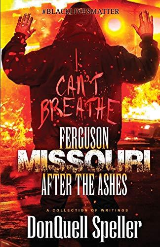 9781943079971: Ferguson, Missouri: After The Ashes