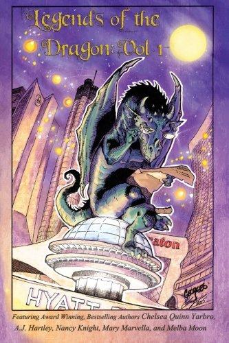 Legends of the Dragon (Volume 1): Chelsea Quinn Yarbro,