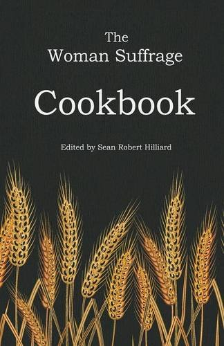9781943115044: The Woman Suffrage Cookbook