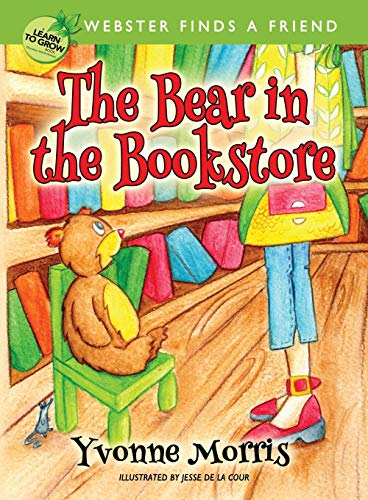 9781943119004: The Bear in the Bookstore: Webster Finds a Friend