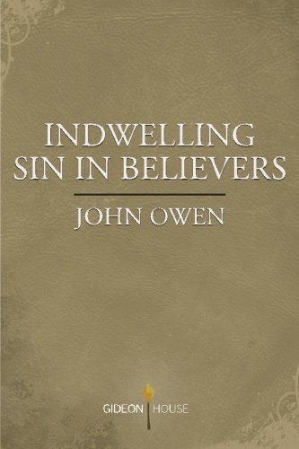 9781943133079: Indwelling Sin in Believers