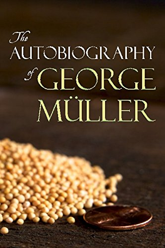 9781943133529: The Autobiography of George Müller
