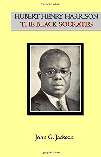 9781943138142: Hubert Henry Harrison The Black Socrates