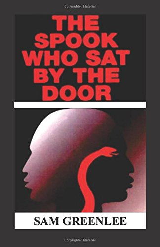 9781943138173: The Spook Who Sat By The Door