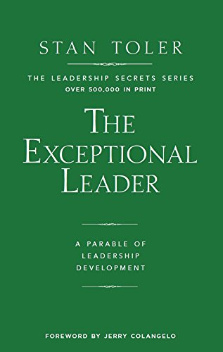 9781943140046: Exceptional Leader: A Parable Of Leadership Development