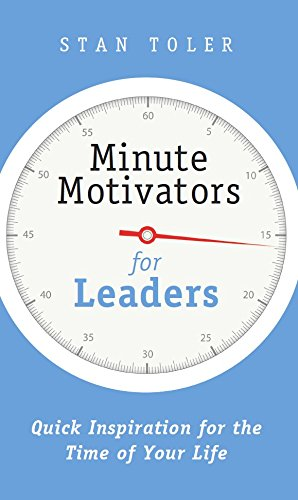 9781943140152: Minute Motivators For Leaders