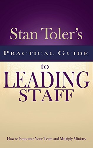 9781943140305: Stan Toler's Practical Guide To Leading Staff