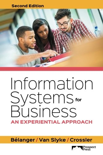 9781943153015: Information Systems for Business: An Experiential Approach