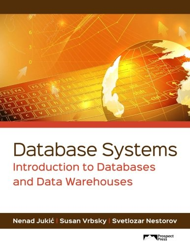 9781943153190: Database Systems: Introduction to Databases and Data Warehouses