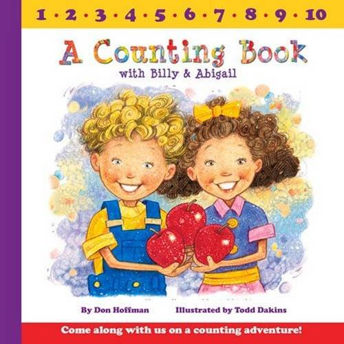 9781943154081: A Counting Book With Billy and Abigail (Billy & Abby)