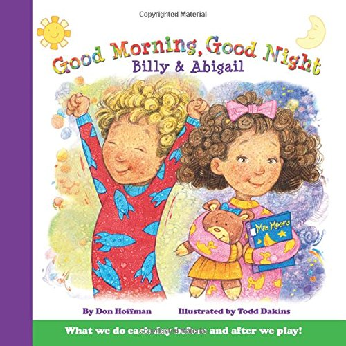 9781943154098: Good Morning, Good Night Billy and Abigail (Billy & Abby)