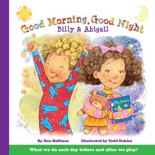 9781943154319: Good Morning, Good Night Billy and Abigail (Billy & Abby)