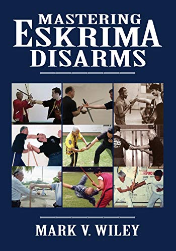 9781943155002: Mastering Eskrima Disarms
