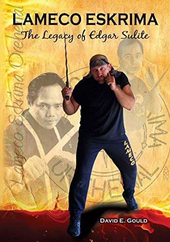 9781943155033: Lameco Eskrima: The Legacy of Edgar Sulite