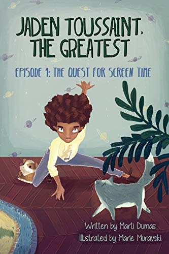9781943169016: Jaden Toussaint, the Greatest Episode 1: The Quest for Screen Time