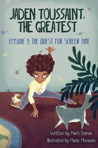 9781943169023: Jaden Toussaint, the Greatest Episode 1: The Quest for Screen Time (Volume 1)