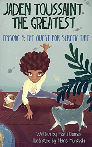 9781943169047: Jaden Toussaint, the Greatest Episode 1: The Quest for Screen Time