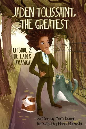 9781943169078: Jaden Toussaint, the Greatest Episode 2: The Ladek Invasion (Volume 2)