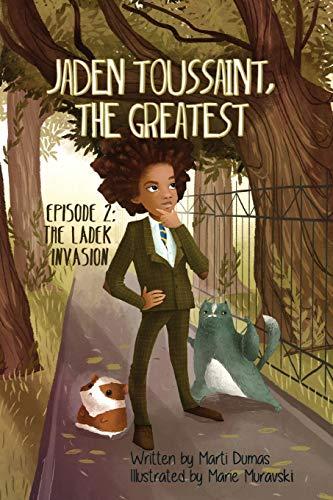9781943169085: Jaden Toussaint, the Greatest Episode 2: The Ladek Invasion