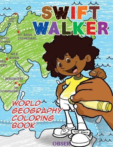 Swift Walker: World Geography Coloring Book: Coloring: Eka Putri, Norma