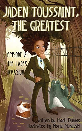 9781943169160: Jaden Toussaint, the Greatest Episode 2: The Ladek Invasion