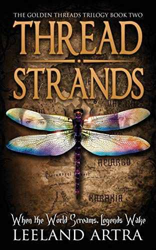9781943178049: Thread Strands: Golden Threads Trilogy Book Two