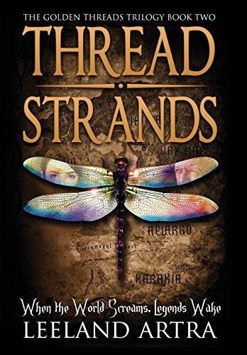 9781943178056: Thread Strands: Golden Threads Trilogy Book Two
