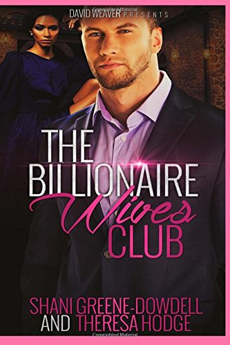 9781943179183: The Billionaire Wives Club (Volume 1)