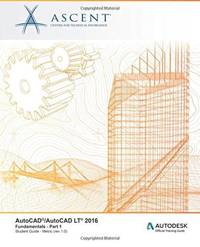 AutoCAD/AutoCAD LT 2016 Fundamentals - Metric: Part: Ascent - Center
