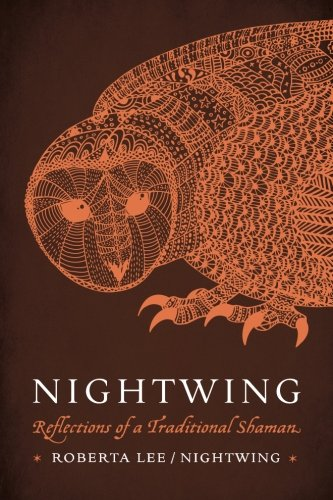 9781943193080: Nightwing: Reflections of a Traditional Shaman