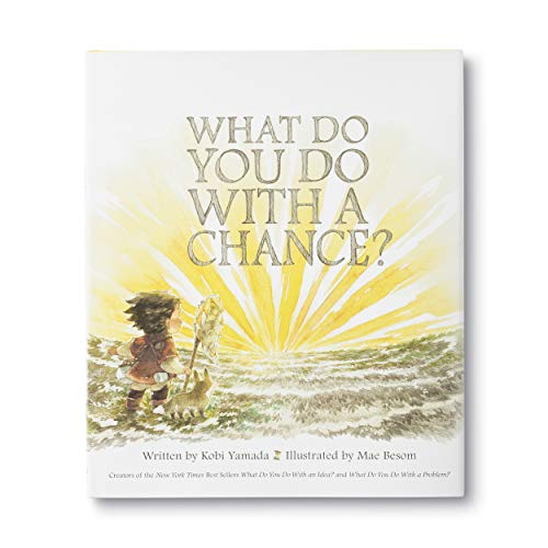 What Do You Do With a Chance? 9781943200733 The award–winning creators of The New York Times best sellers What Do You Do With an Idea? and What Do You Do With a Problem? return wit