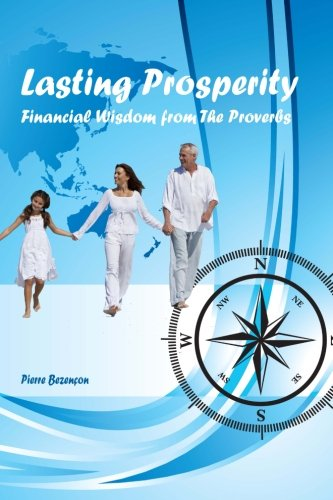 9781943202003: Lasting Prosperity: Financial Wisdom from Proverbs