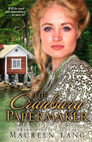 The Cranbury Papermaker: Lang, Maureen