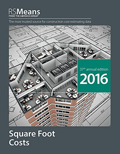 RSMeans Square Foot Costs 2016: RSMeans Engineering Staff