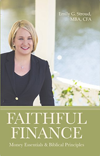 9781943217137: Faithful Finance: Money Essentials & Biblical Principles