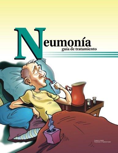 9781943234011: Neumonia guia de tratamiento (264SS): Pneumonia: a treatment guide in Spanish