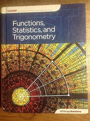 Functions, Statistics, and Trigonometry (The University of: John W. McConnell