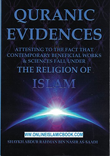 Quranic Evidences Attesting to the Fact That
